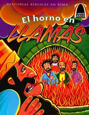 El Horno en Llamas  (The Fiery Furnace)  -