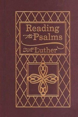 Reading the Psalms with Luther   -     By: Martin Luther