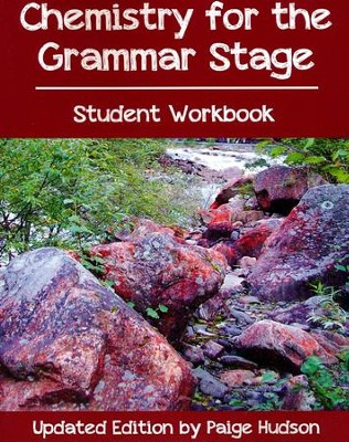 Chemistry for the Grammar Stage Student Guide   -     By: Paige Hudson