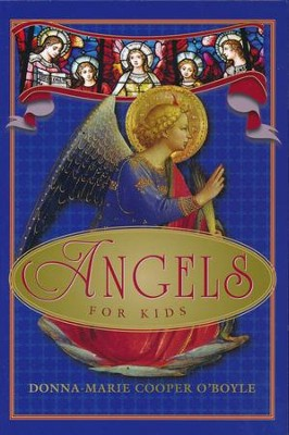 Angels for Kids  -     By: Donna-Marie Cooper O'Boyle