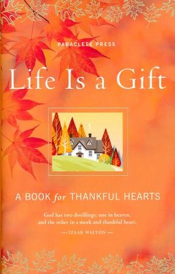 Life Is a Gift: A Book of Gratitude  -