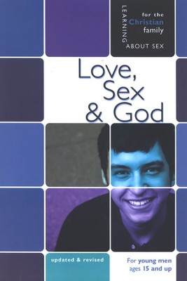 Love, Sex, and God: Boys' Edition   -     By: Bill Ameiss, Jane Graver