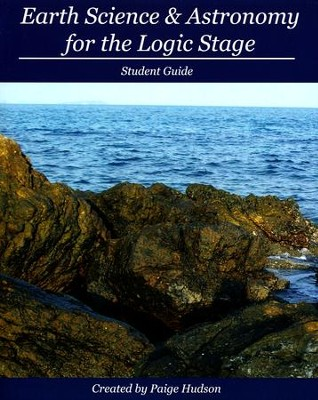 Earth Science & Astronomy for the Logic Stage Student Guide  -     By: Paige Hudson