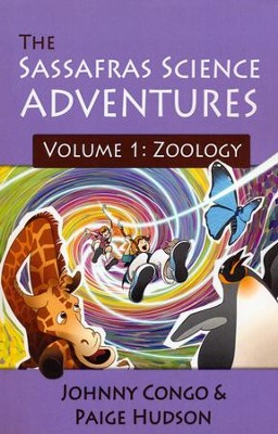 The Sassafras Science Adventures Volume 1: Zoology   -     By: Johnny Congo, Paige Hudson