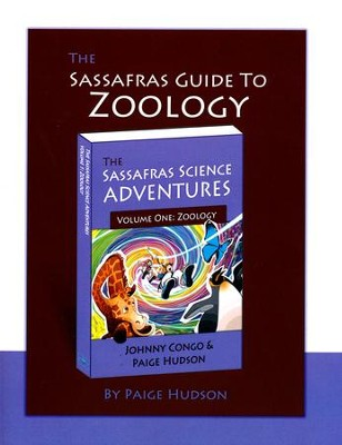 The Sassafras Guide to Zoology   -     By: Paige Hudson