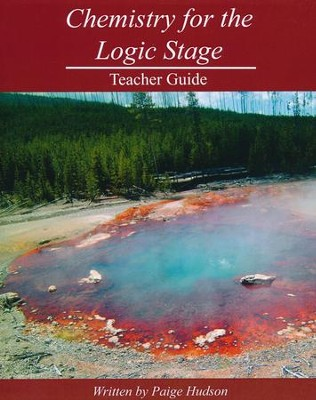 Chemistry for the Logic Stage Teacher Guide   -     By: Paige Hudson