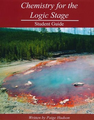 Chemistry for the Logic Stage Student Guide   -     By: Paige Hudson