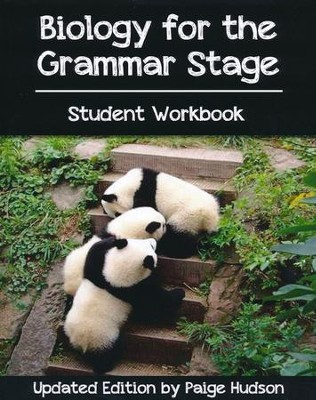 Biology for the Grammar Stage Student Workbook   -     By: Paige Hudson