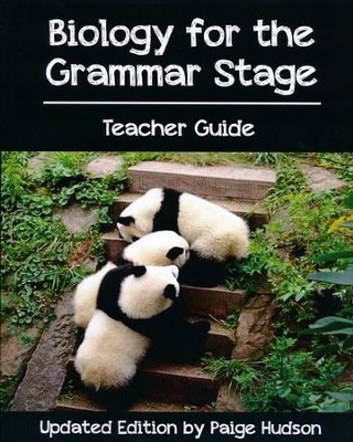 Biology for the Grammar Stage Teacher Guide   -     By: Paige Hudson