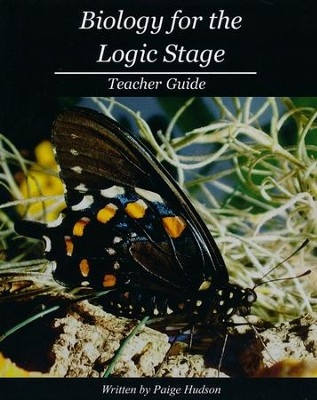 Biology for the Logic Stage Teacher Guide   -     By: Paige Hudson