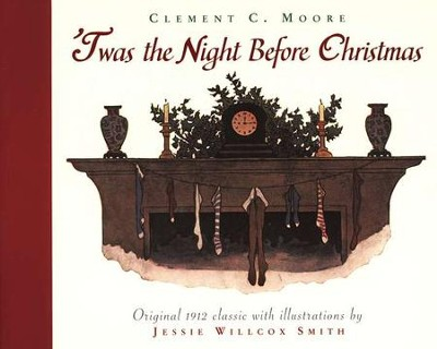 'Twas the Night Before Christmas, Softcover   -     By: Clement C. Moore     Illustrated By: Jessie Willcox Smith