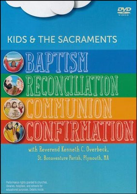 Kids and the Sacraments: Set of Four Sacraments - DVD  -     By: Paraclete Video Productions