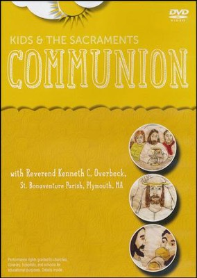 Kids and the Sacraments: Communion - DVD  -     By: Paraclete Video Productions
