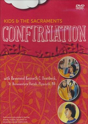 Kids and the Sacraments: Confirmation - DVD  -     By: Paraclete Video Productions