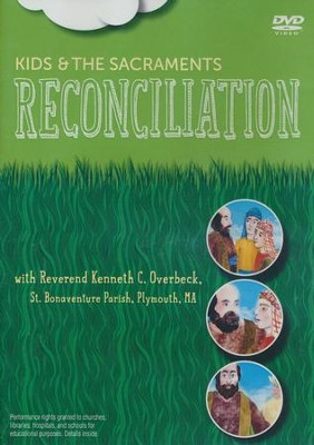 Kids and the Sacraments: Reconciliation, DVD   -     By: Paraclete Video Productions