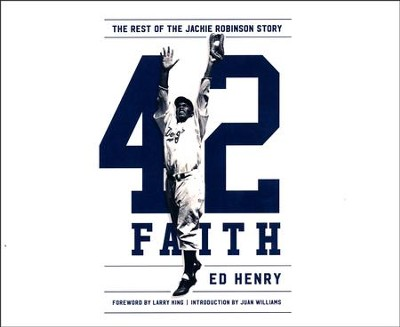 42 Faith: The Rest of the Jackie Robinson Story - unabridged audio book on CD  -     By: Ed Henry