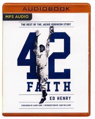42 Faith: The Rest of the Jackie Robinson Story - unabridged audio book on MP3-CD  -     By: Ed Henry