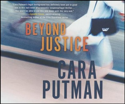 Beyond Justice - unabridged audio book on CD  -     By: Cara Putman