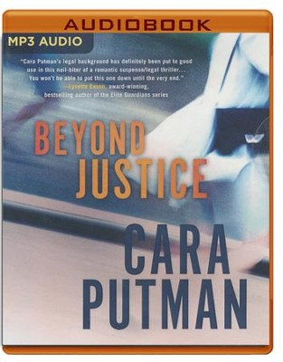 Beyond Justice - unabridged audio book on MP3-CD  -     By: Cara Putman