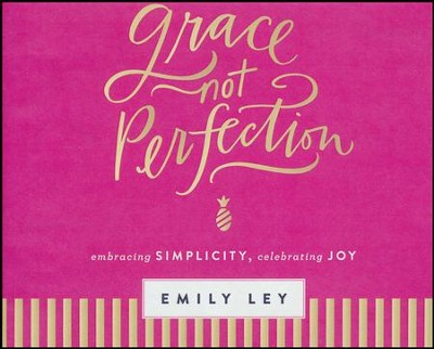 Grace, Not Perfection: Embracing Simplicity, Celebrating Joy - unabridged audio book on CD  -     By: Emily Ley