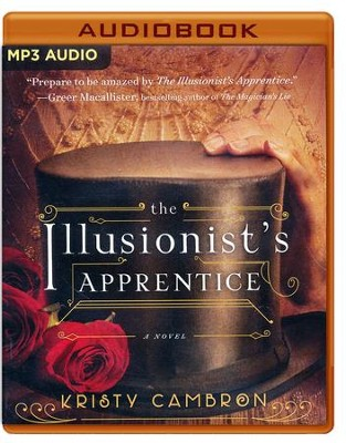 The Illusionist's Apprentice - unabridged audio book on MP3-CD  -     By: Kristy Cambron