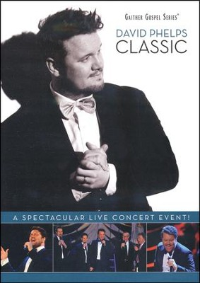 Classic, DVD   -     By: David Phelps