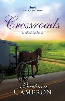 Crossroads, Amish Roads Series #2 -eBook   -     By: Barbara Cameron