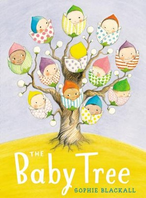The Baby Tree - eBook  -     By: Sophie Blackall     Illustrated By: Sophie Blackall