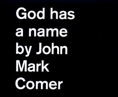 God Has a Name - unabridged audio book on CD  -     By: John Mark Comer