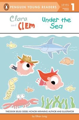 Clara and Clem Under the Sea - eBook  -     By: Ethan Long     Illustrated By: Ethan Long