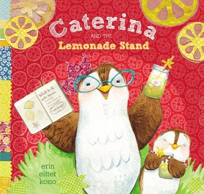 Caterina and the Lemonade Stand - eBook  -     By: Erin Eitter Kono