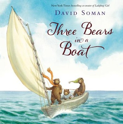 Three Bears in a Boat - eBook  -     By: David Soman