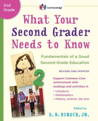 What Your Second Grader Needs to Know (Revised and Updated): Fundamentals of a Good Second-Grade Education - eBook  -     By: E.D. Hirsch