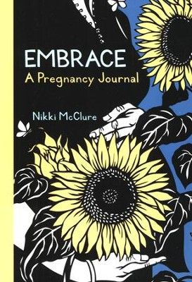 Embrace: A Pregnancy Journal  -     By: Nikki McClure