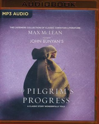 John Bunyan's The Pilgrim's Progress: A Classic Story Wonderfully Told - unabridged audio book on MP3-CD  -     Narrated By: Max McLean     By: John Bunyan