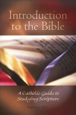 Introduction to the Bible  -     By: Stephen J. Binz