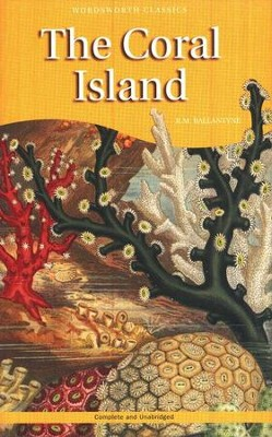 The Coral Island   -     By: R.M. Ballantyne