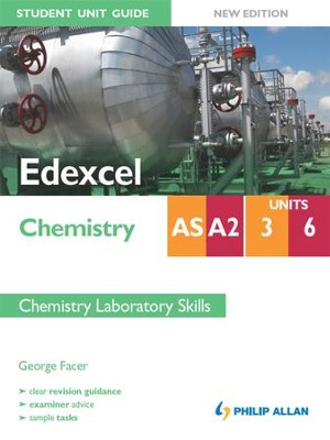 Edexcel Chemistry AS/A2 Student Unit Guide: Units 3 & 6 New Edition Chemistry Laboratory Skills ePub / Digital original - eBook  -
