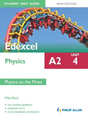 Edexcel Physics A2 Student Unit Guide: Unit 4 New Edition: Physics on the Move ePub / Digital original - eBook  -