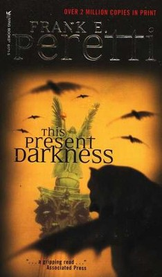 This Present Darkeness  -     By: Frank E. Peretti