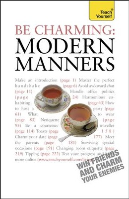 Be Charming: Modern Manners: Teach Yourself / Digital original - eBook  -