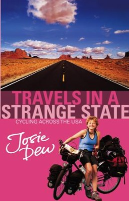 Travels In A Strange State: Cycling Across the USA / Digital original - eBook  -