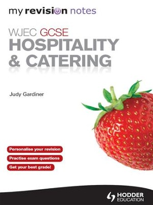WJEC GCSE Hospitality and Catering: My Revision Notes / Digital original - eBook  -