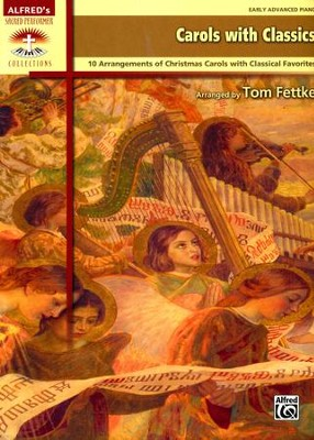 Carols With Classics / Piano  -     By: Tom Fettke
