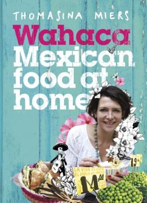 Wahaca - Mexican Food at Home / Digital original - eBook  -