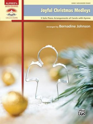 Joyful Christmas Medleys / Piano  -     By: Bernadine Johnson