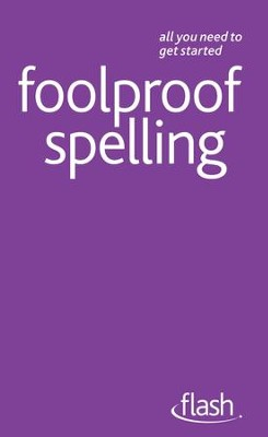 Foolproof Spelling: Flash / Digital original - eBook  -