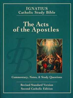 The Acts of the Apostles Ignatius Catholic Study Bible, RSV  -     By: Hahn Scott, Curtis Mitch