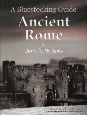 Bluestocking Guide: Ancient Rome  -     By: Jane A. Williams