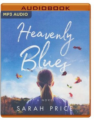 Heavenly Blues - unabridged audio book on MP3-CD  -     By: Sarah Price